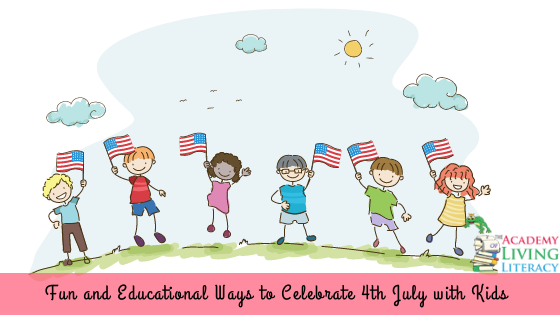 4th-july-independence-day-academy-of-living-literacy
